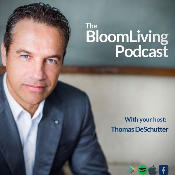 The Bloom Living Podcast Podcast Artwork Image