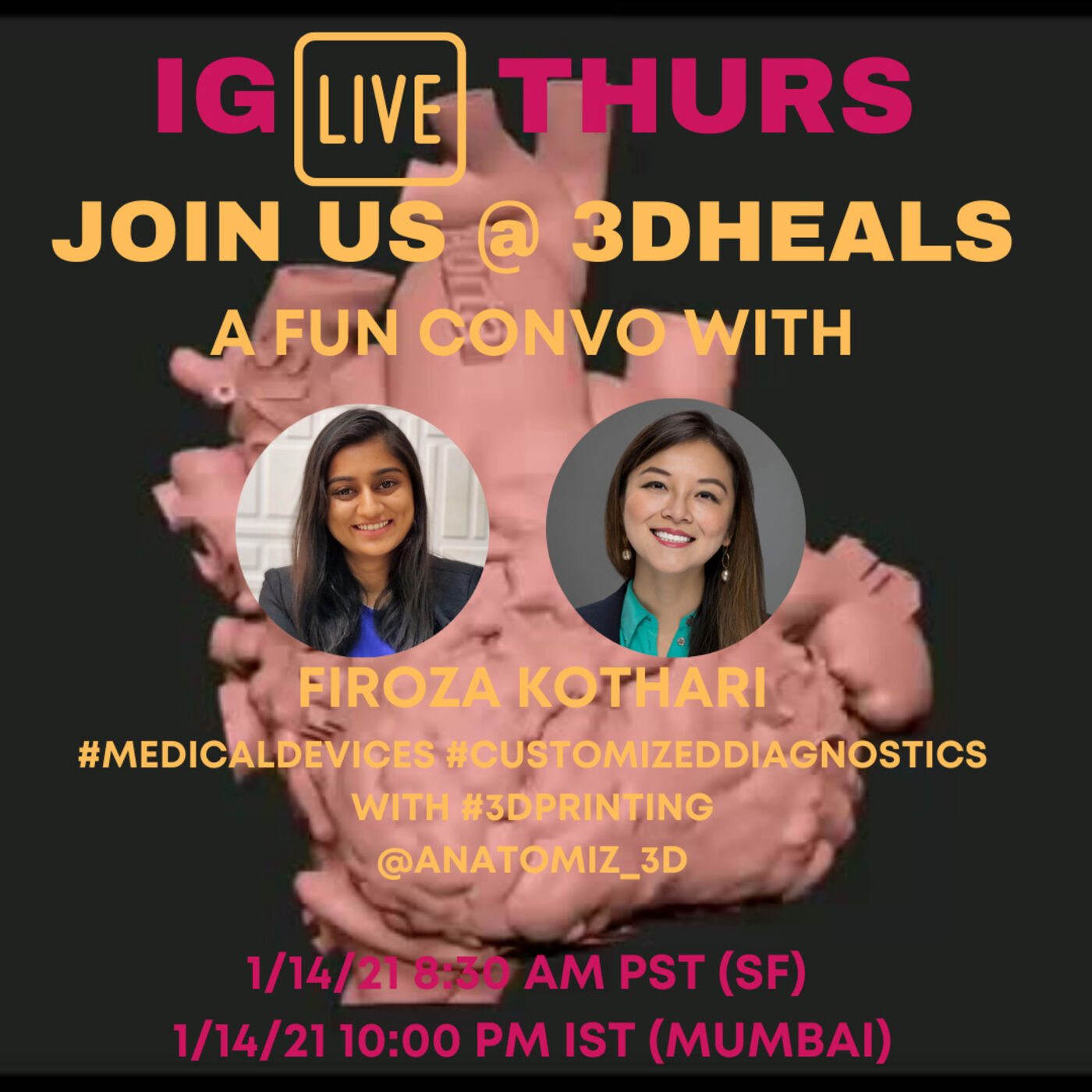 3DHEALS Instagram Live: Medical 3D Printing with Co-Founder of Anatomiz3D Firoza Kothari