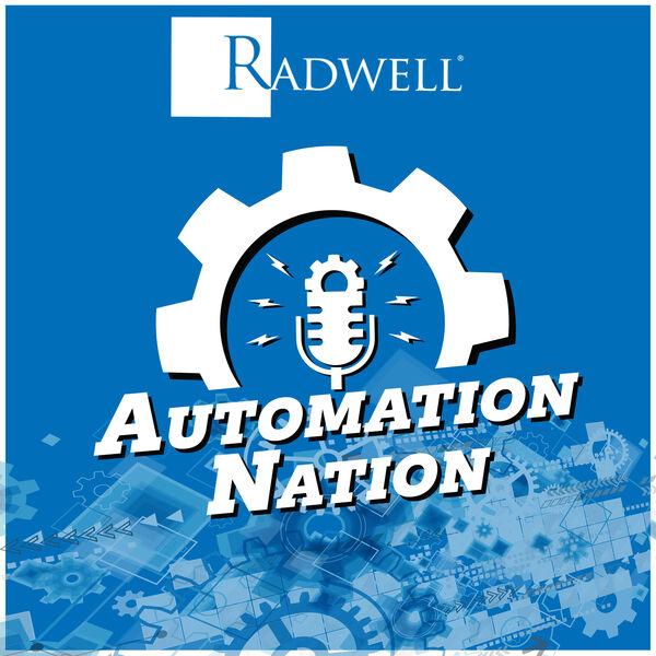 Radwell's Automation Nation Podcast Artwork Image