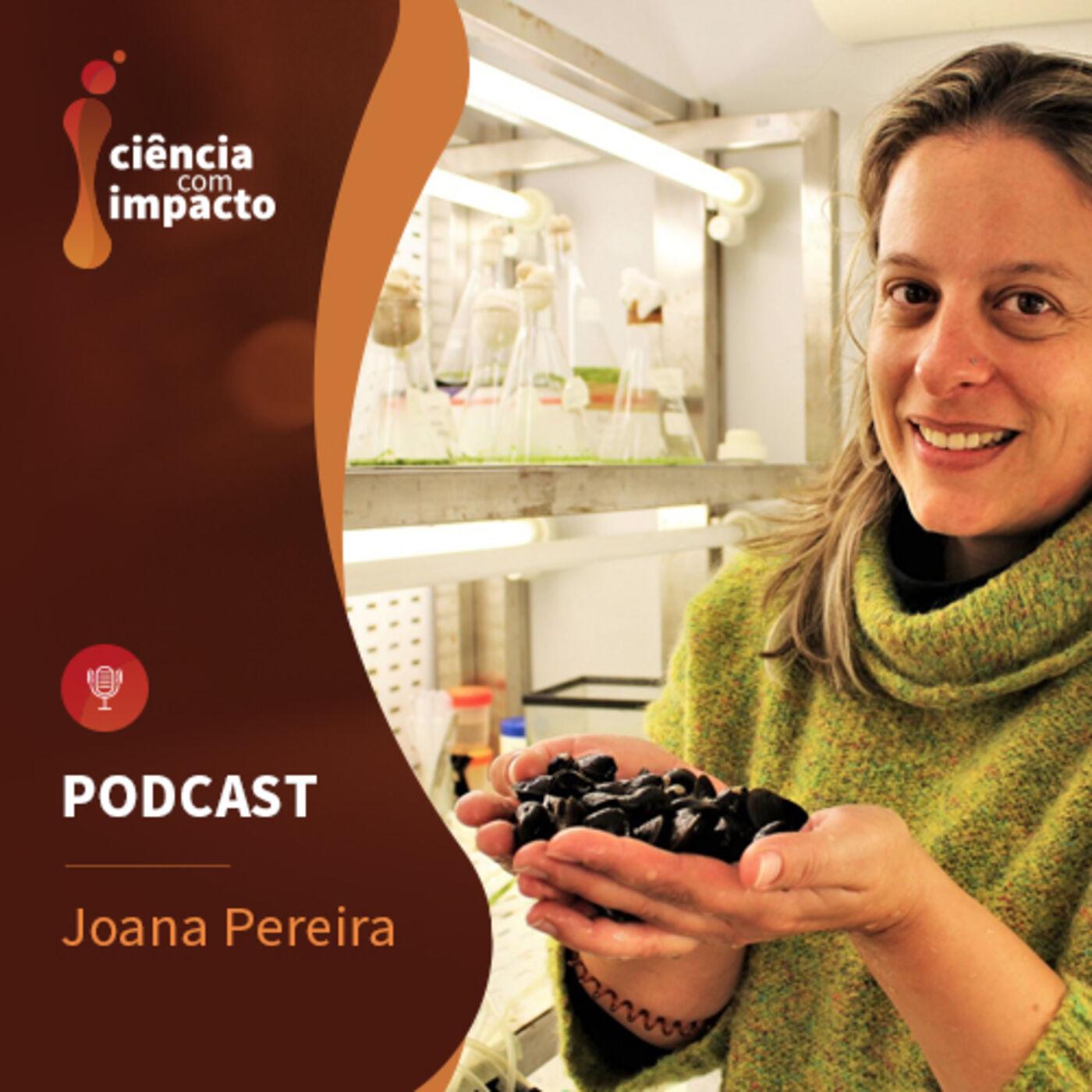 Podcast T1E10: Joana Pereira - Amêijoas Asiáticas limpam água contaminada