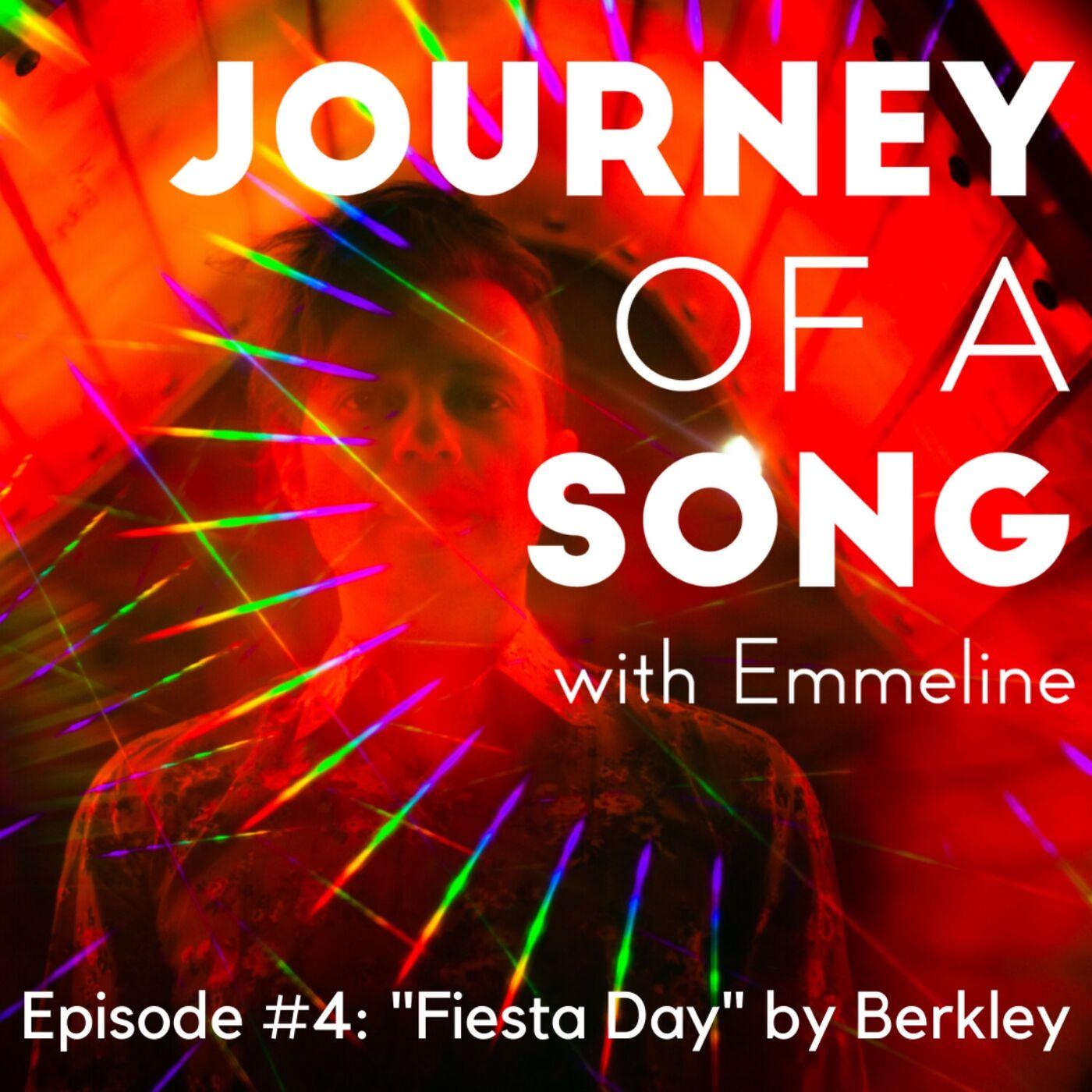 "Episode 4: ""Fiesta Day"" by Berkley"