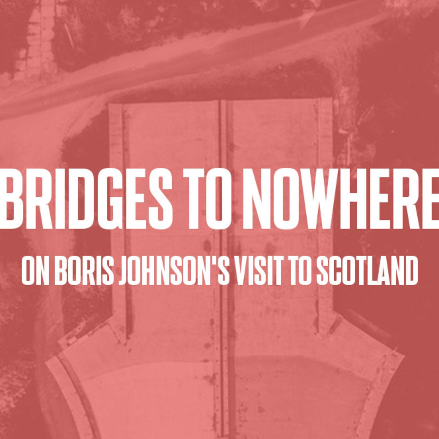 Episode #53 - Bridges to Nowhere