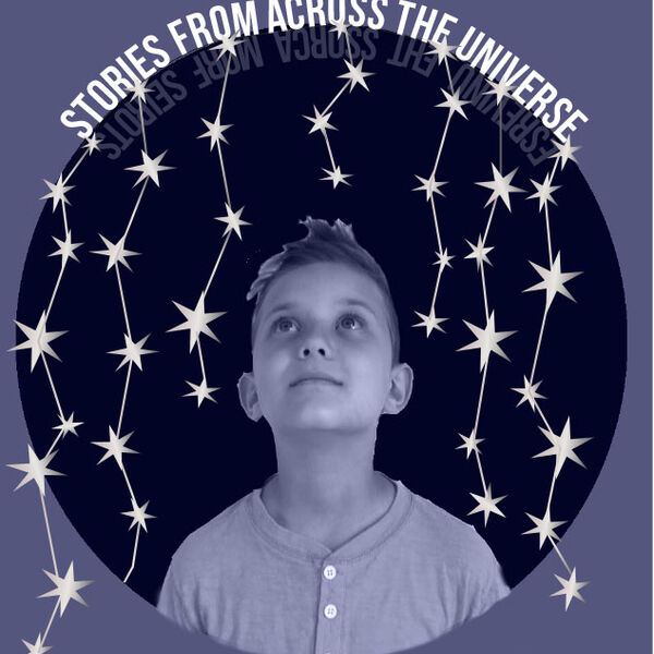 Stories From Across The Universe Podcast Artwork Image