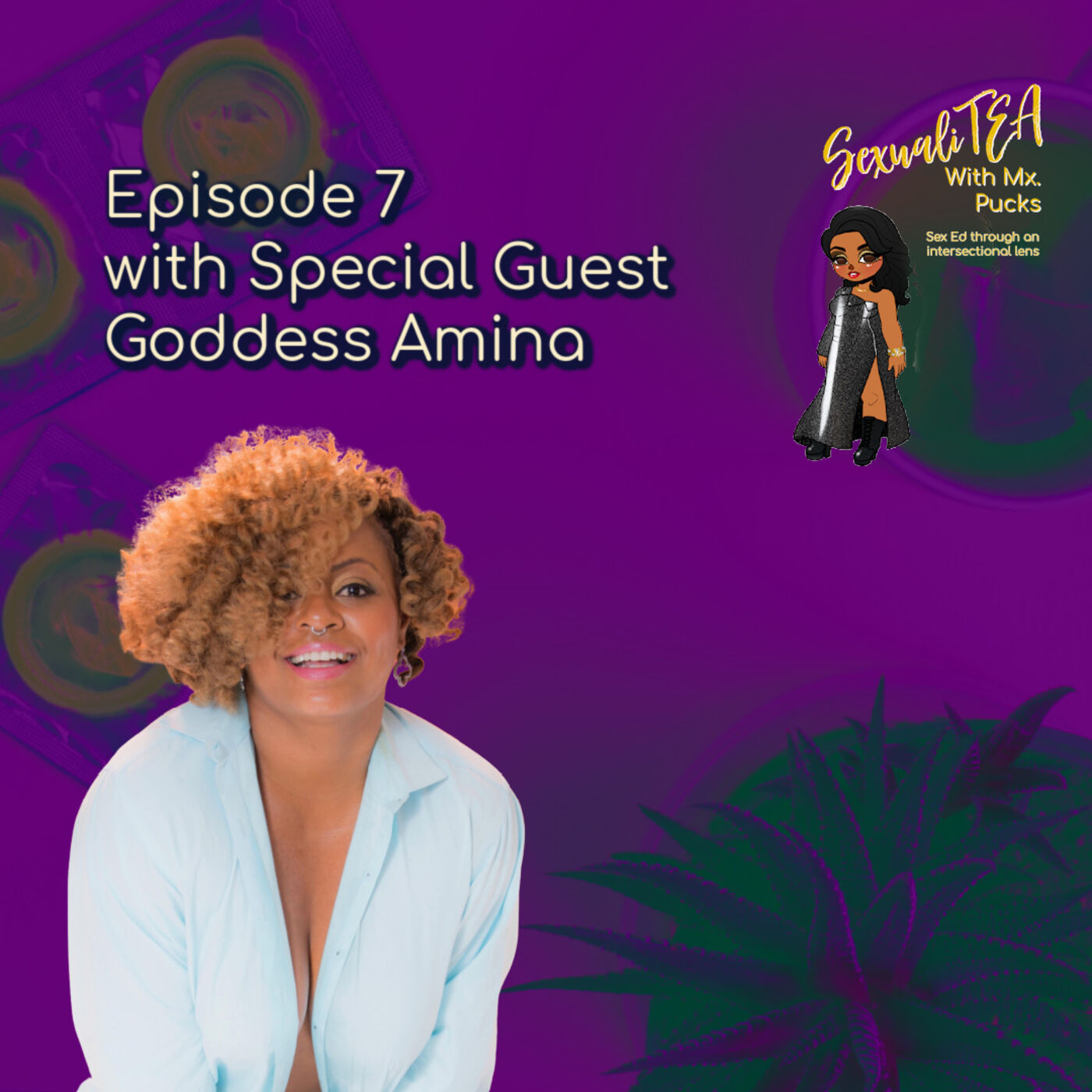 SexualiTea with special guest Goddess Amina