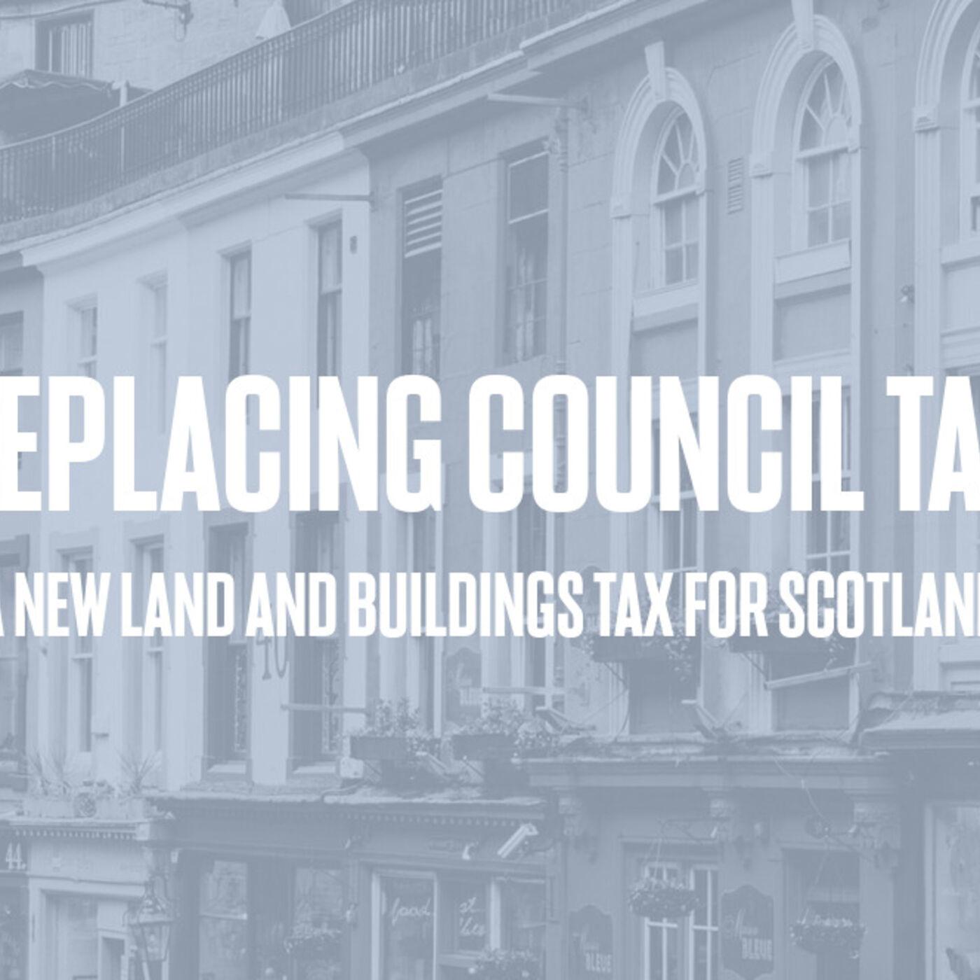 Episode #76 - Replacing Council Tax