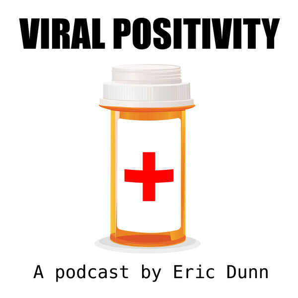 Viral Positivity Podcast Artwork Image