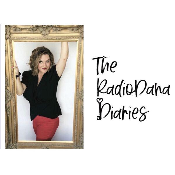 The RadioDana Diaries  Podcast Artwork Image