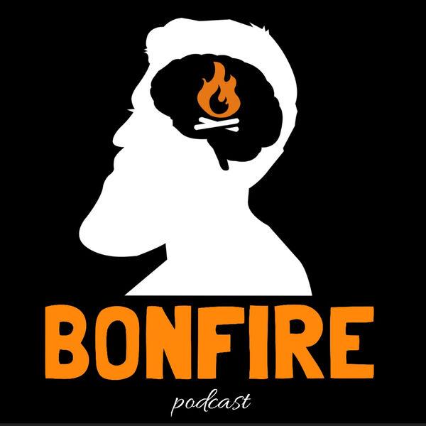 Bonfire Podcast Podcast Artwork Image