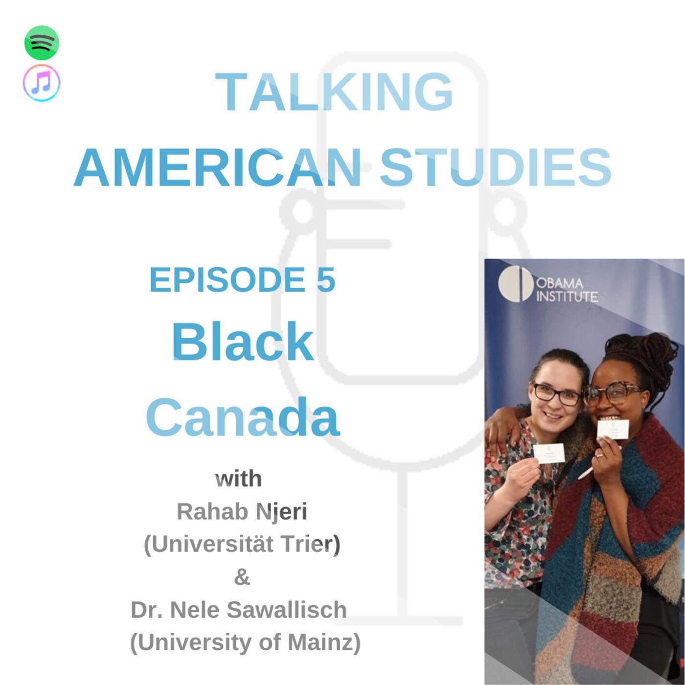 Black Canada with N. Sawallisch and R. Njeri