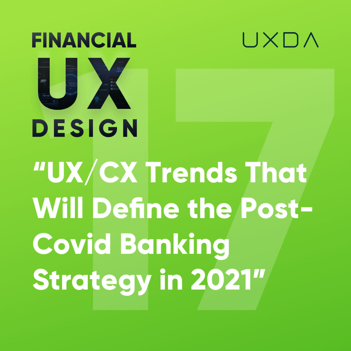 #17 Banking Customer Experience Trends that Will Define the Post-Covid Digital Strategy