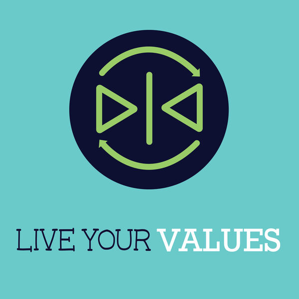 Live Your Values Podcast Artwork Image