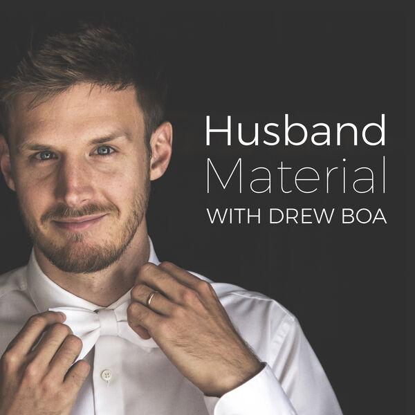 Husband Material Podcast Artwork Image