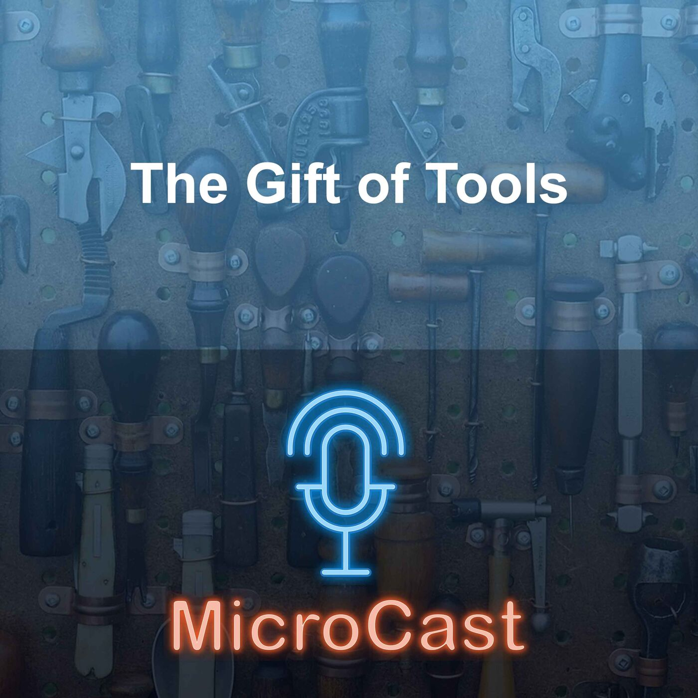 Episode 29 - The Gift of Tools
