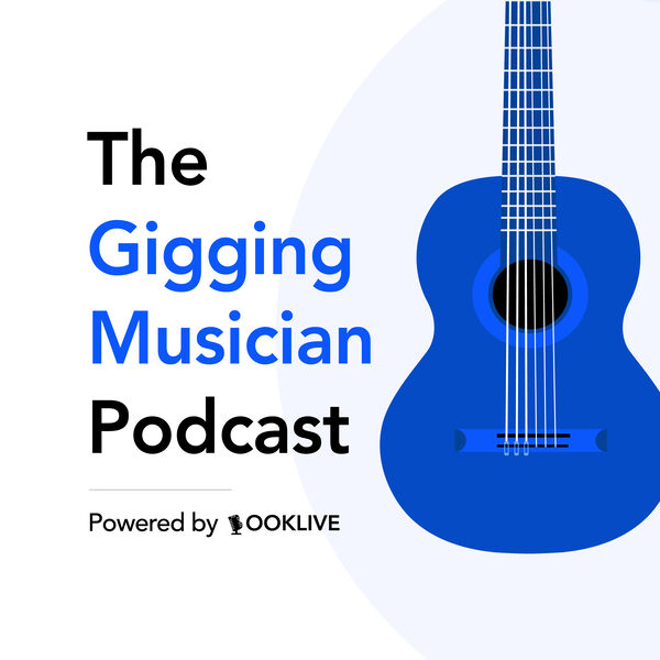 The Gigging Musician Podcast Podcast Artwork Image