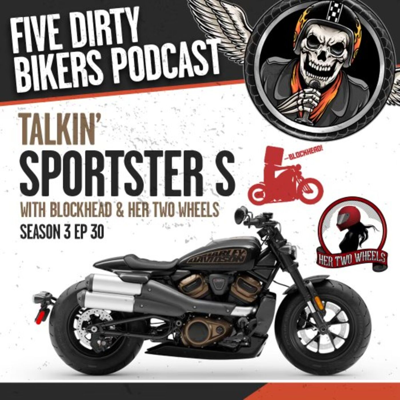 S3   EP 30 Talkin Sportster S with Blockhead and Her Two Wheels