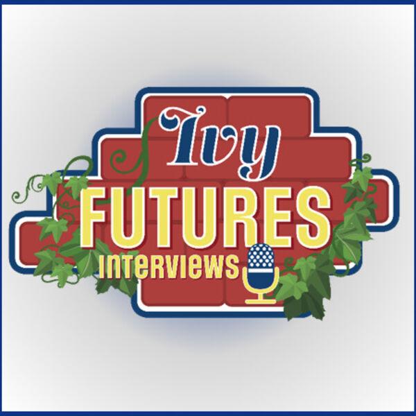 Ivy Futures Interviews Podcast Artwork Image