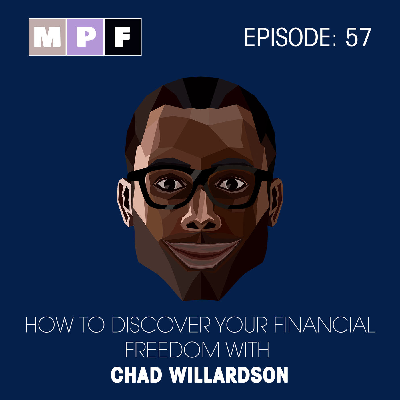 How to Discover your Financial Freedom with Chad Willardson