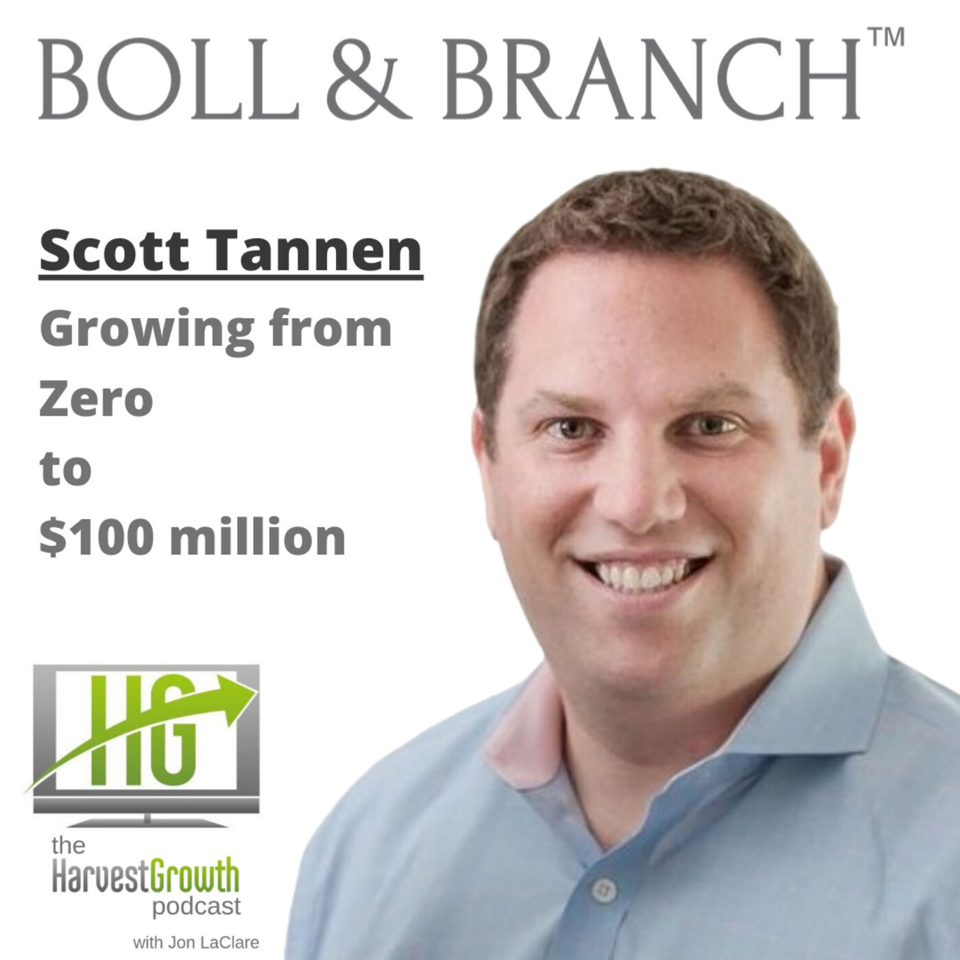 BOLL & BRANCH – Growing From Zero to $100mm