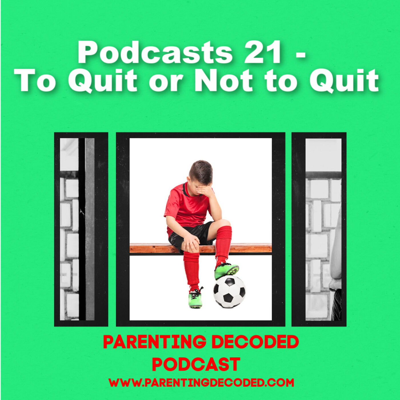 21 - To Quit or Not to Quit