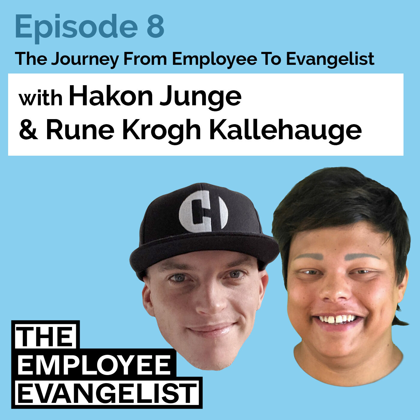"""Episode 8: """"How Radical Transparency From Leadership Can Inspire Your Personal Brand"""" with Rune Kallehauge"""