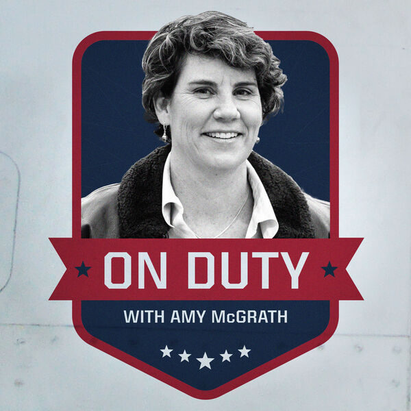 On Duty with Amy McGrath Podcast Artwork Image