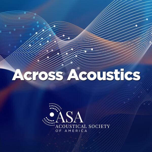 Across Acoustics Podcast Artwork Image
