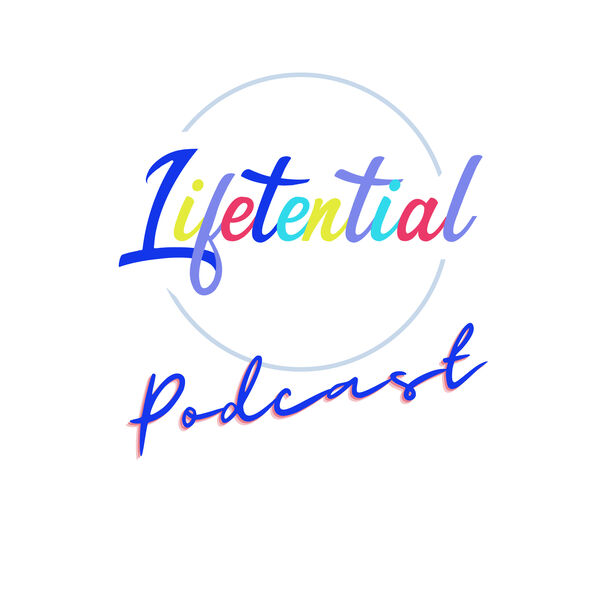 My Lifetential Podcast Artwork Image