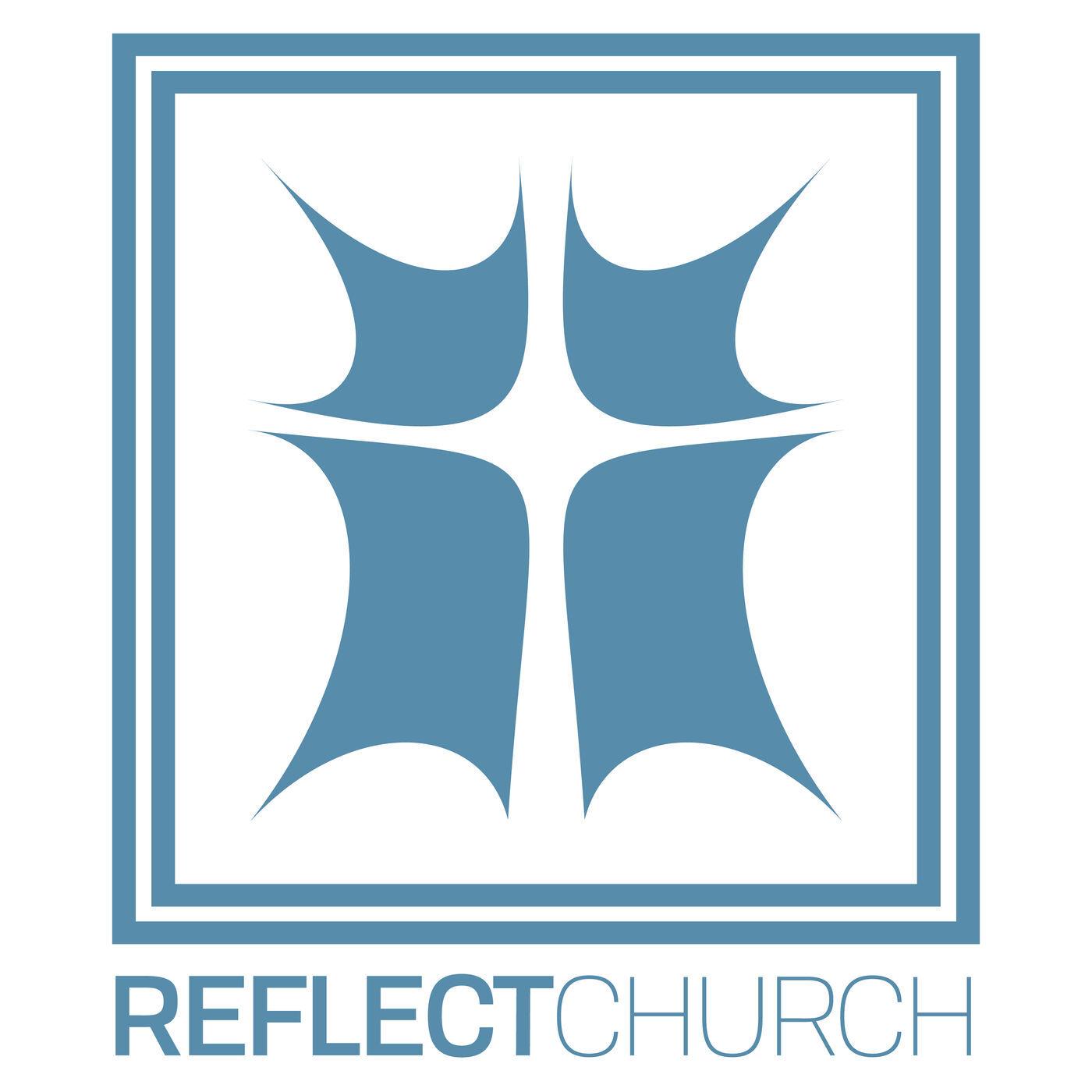 reflect church podcast i am appreciated