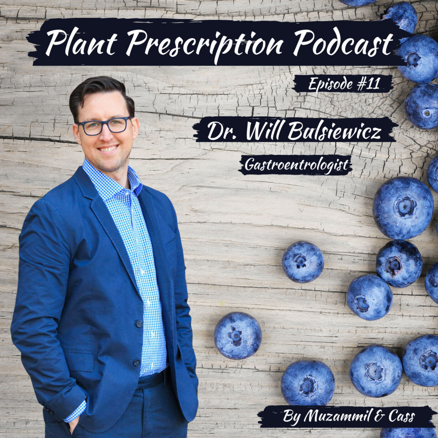 Being fiber fueled and optimizing your gut microbiome with Dr. Will Bulsiewicz