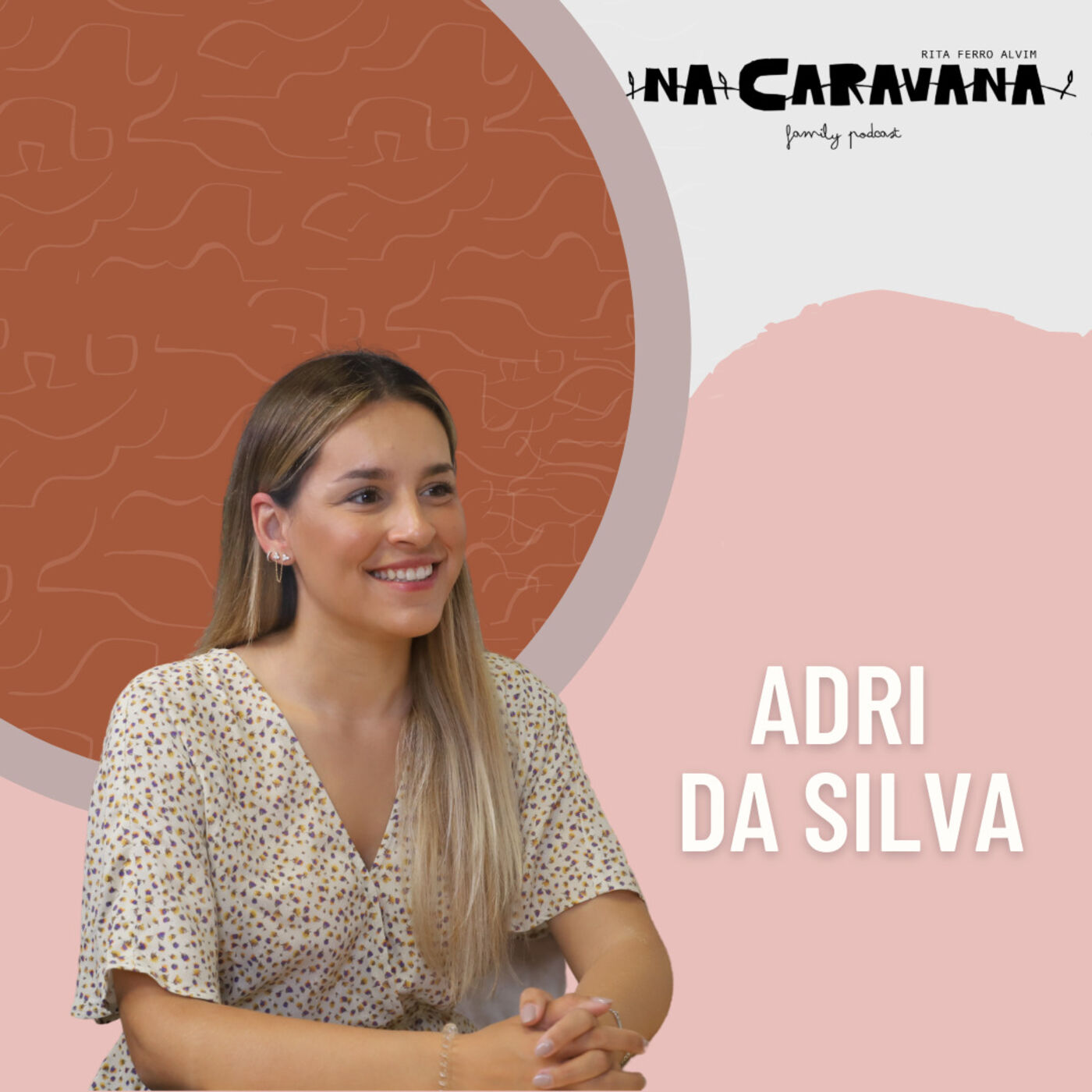 N'A Caravana com Adri Silva #92 Dança, divórcio dos pais e o futuro do digital