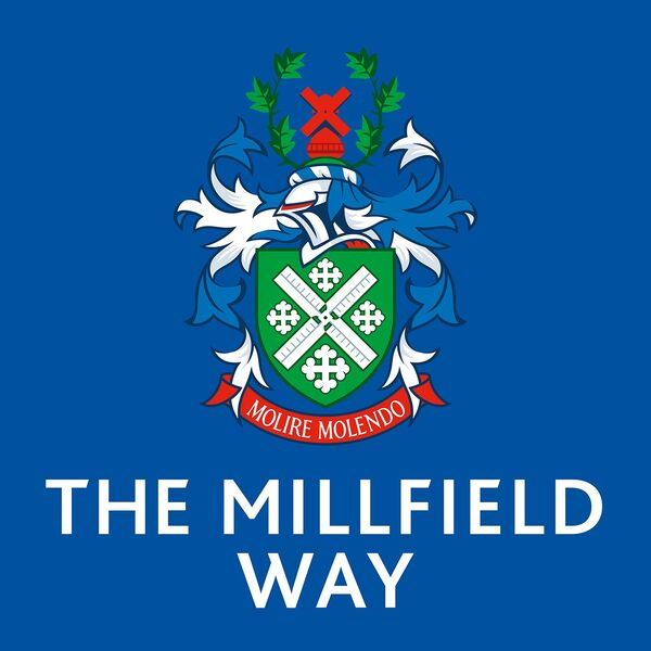 The Millfield Way Podcast Podcast Artwork Image