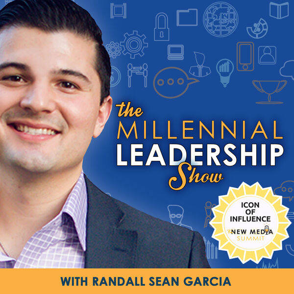 The Millennial Leadership Show Podcast Artwork Image