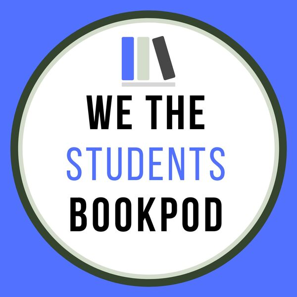 We The Students BookPod Podcast Artwork Image