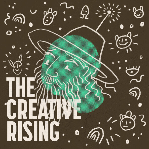 The Creative Rising  Podcast Artwork Image