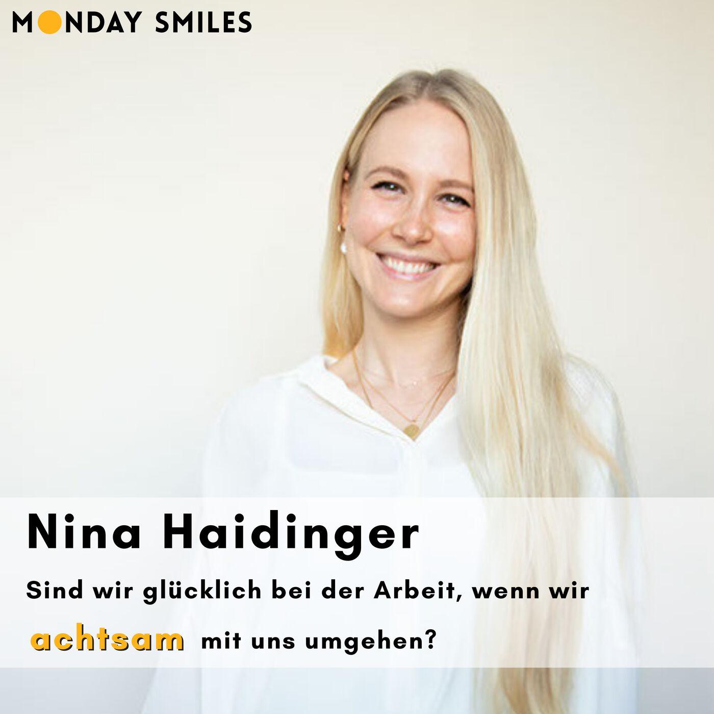 04 - Nina Haidinger: Sind wir glücklich bei der Arbeit, wenn wir achtsam mit uns umgehen?