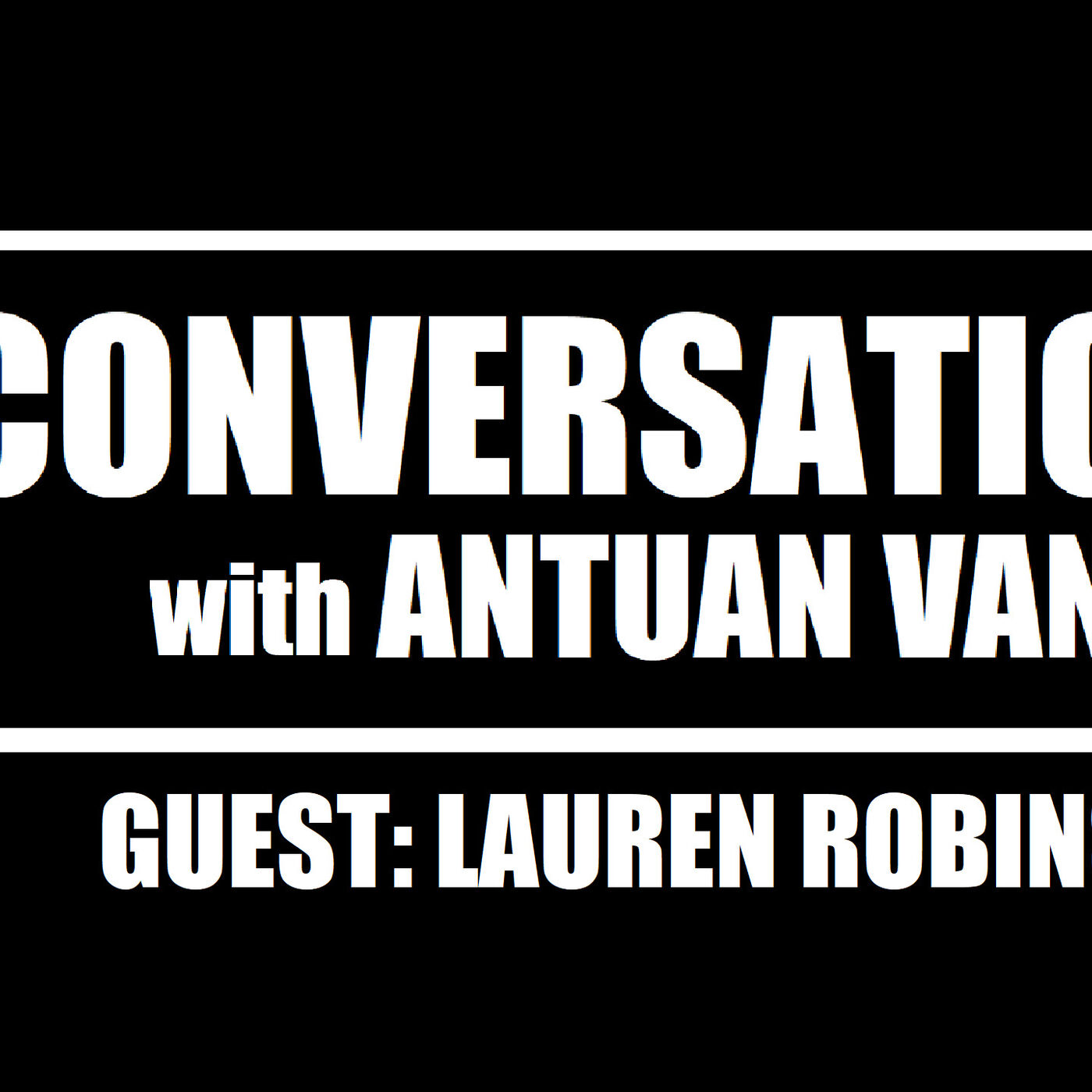 LAUREN ROBINSON: Author of THE BOY WHO SAW IN COLOURS | S1E6 | A Conversation with Antuan Vance Podcast