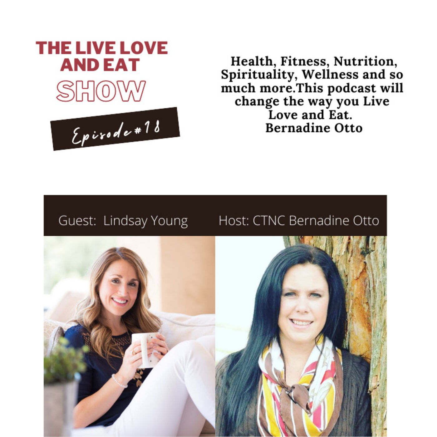 Episode 18:  Busy women, Smart Food Choices and Creating Healthy Habits  By Lindsay Young
