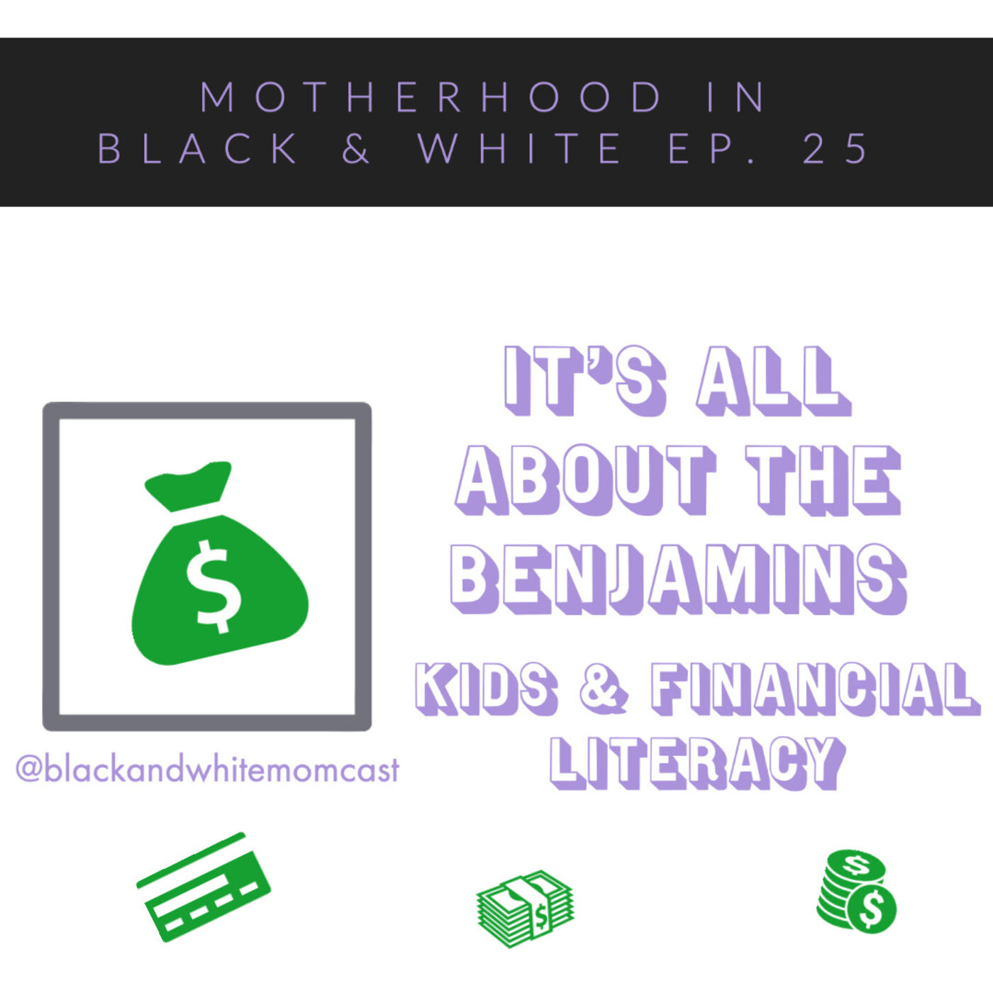 It's All About the Benjamins: Kids & Financial Literacy