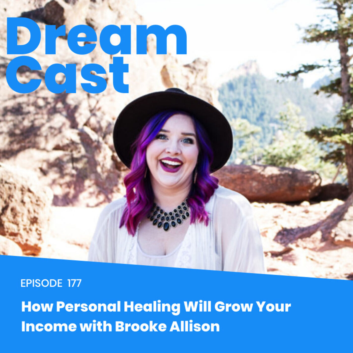 Ep. 177 - How Personal Healing Will Double Your Income with Brooke Allison