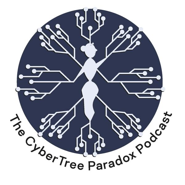 The CyberTree Paradox Podcast Podcast Artwork Image