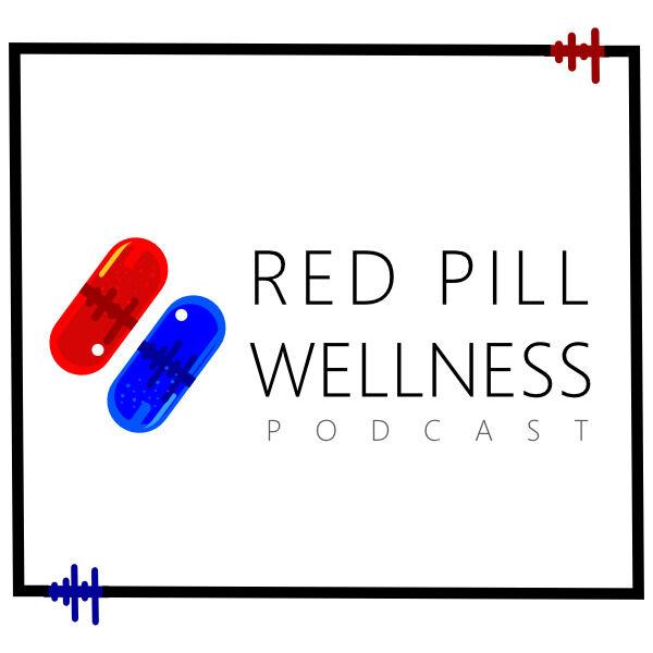 Red Pill Wellness Podcast Artwork Image