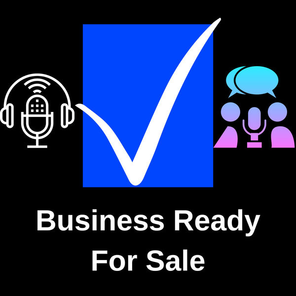 Business Ready For Sale Podcast Artwork Image