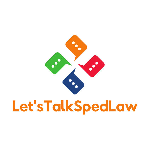 Let's Talk Sped Law  Podcast Artwork Image