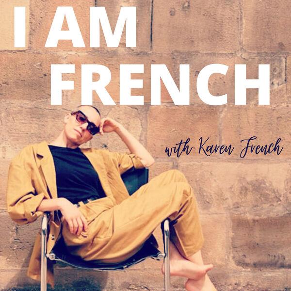 I am French Podcast Artwork Image