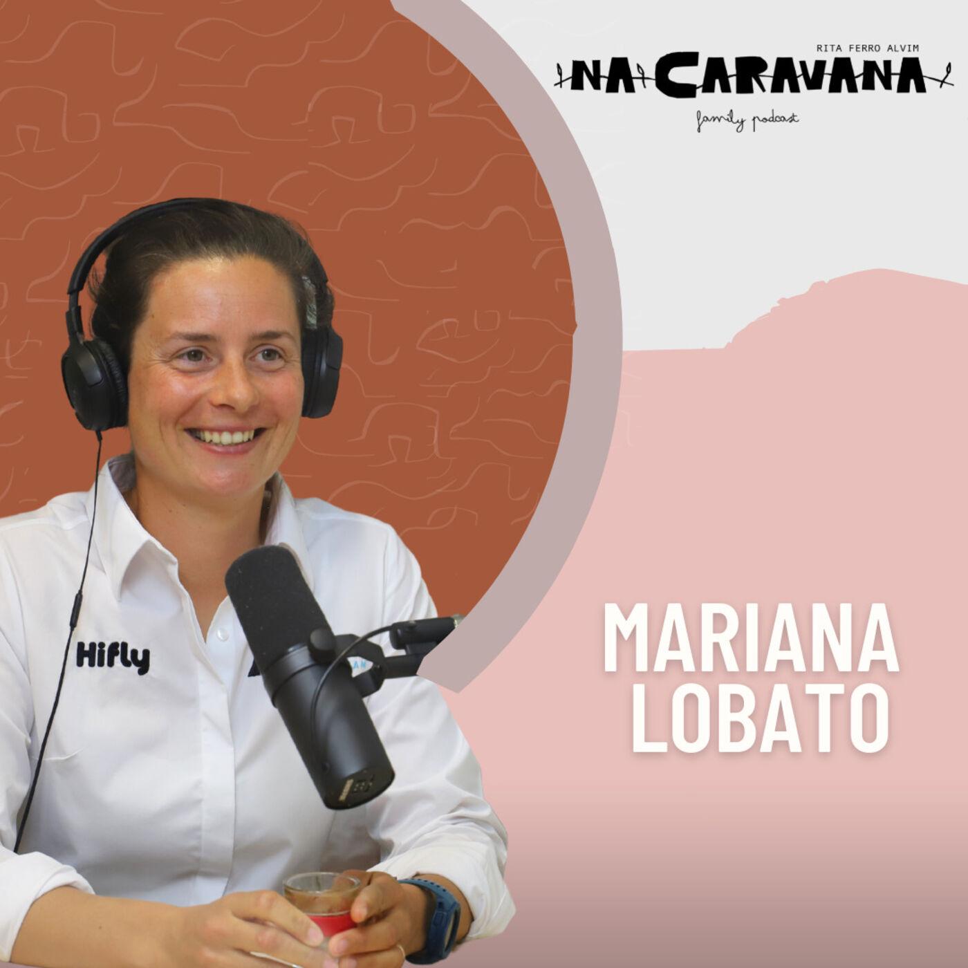 N'A Caravana com Mariana Lobato #88 Vela, confiar e viver as ausências