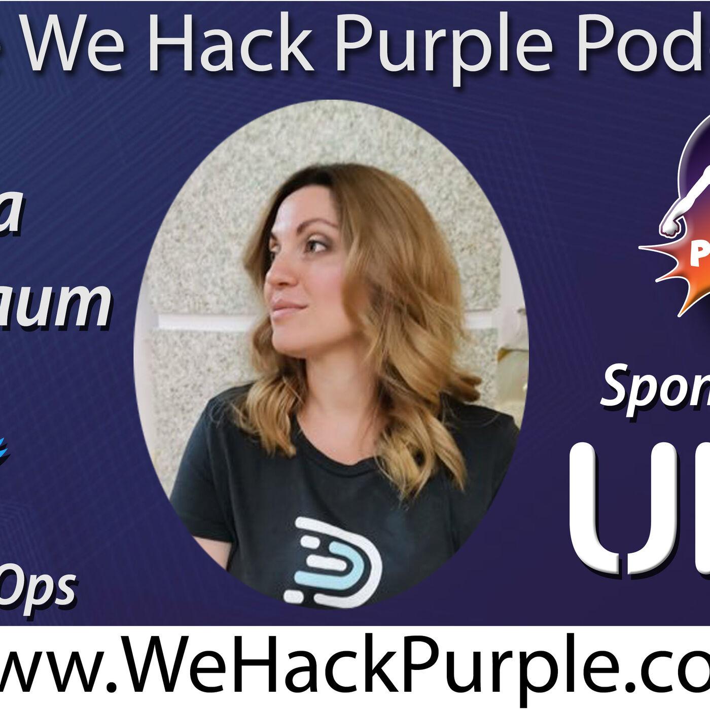 We Hack Purple Podcast 21 with Guest Sasha Rosenbaum