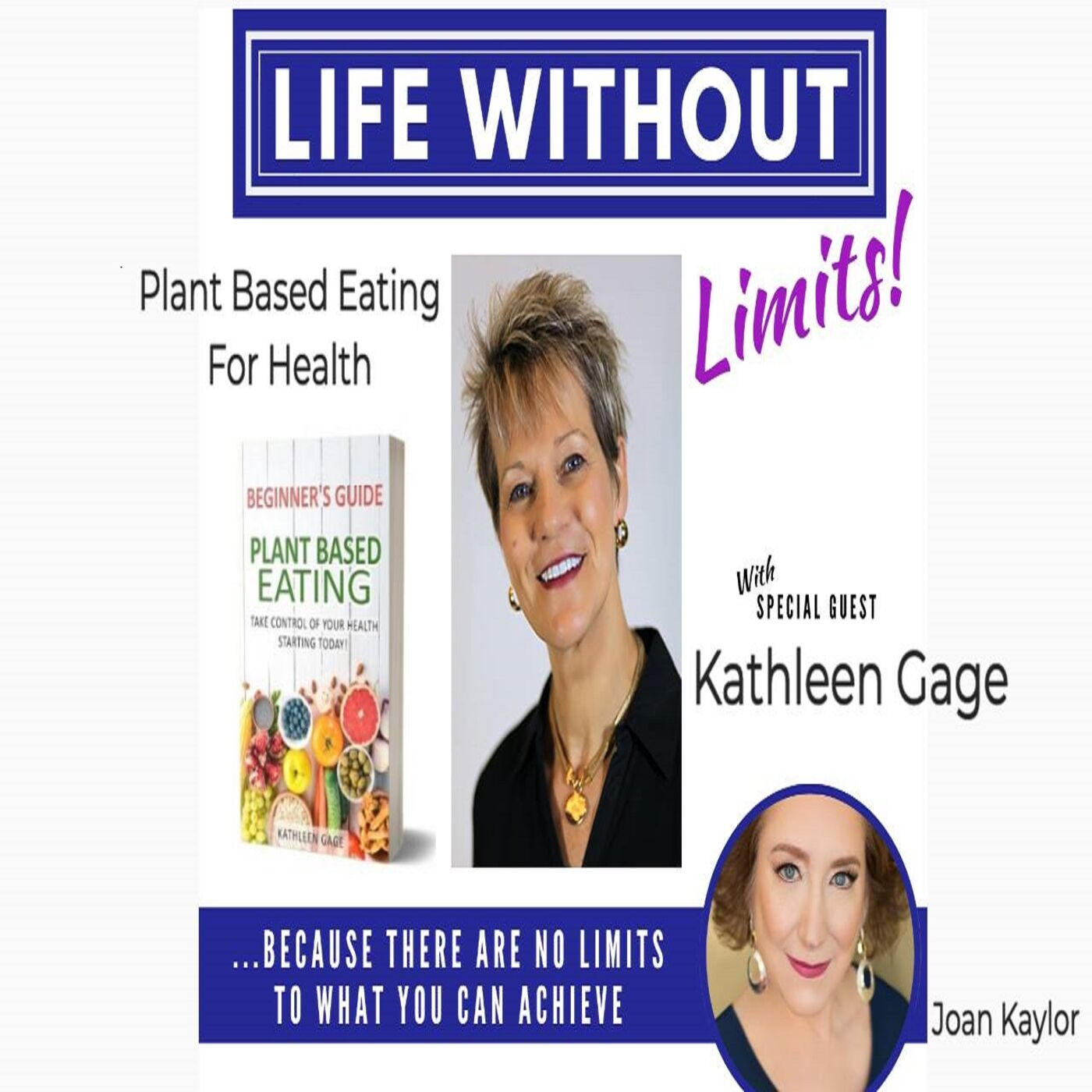 Plant Based Eating for Health with Kathleen Gage