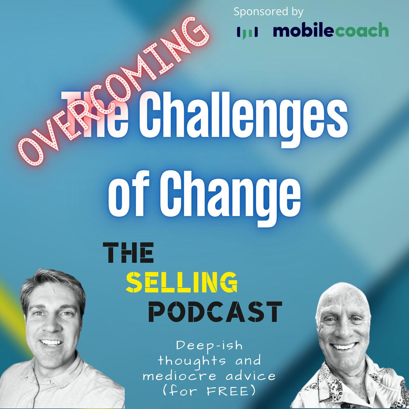 Overcoming the Challenge of Change
