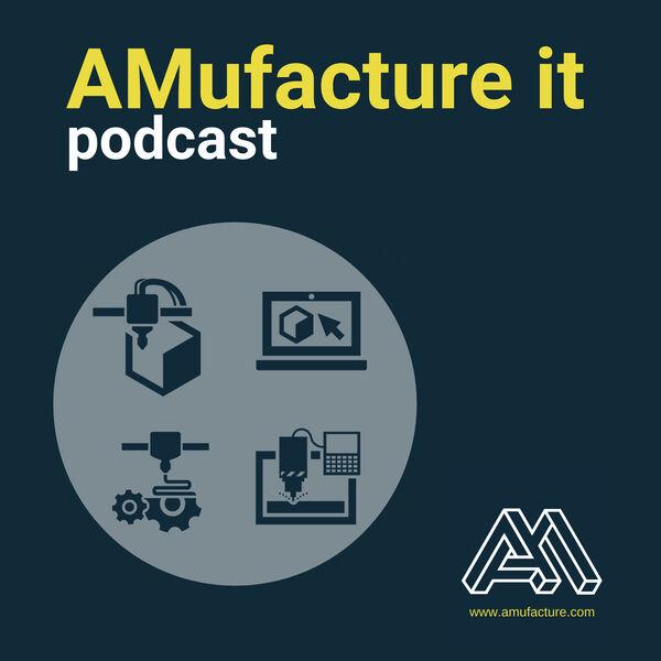 AMufacture It Podcast Artwork Image