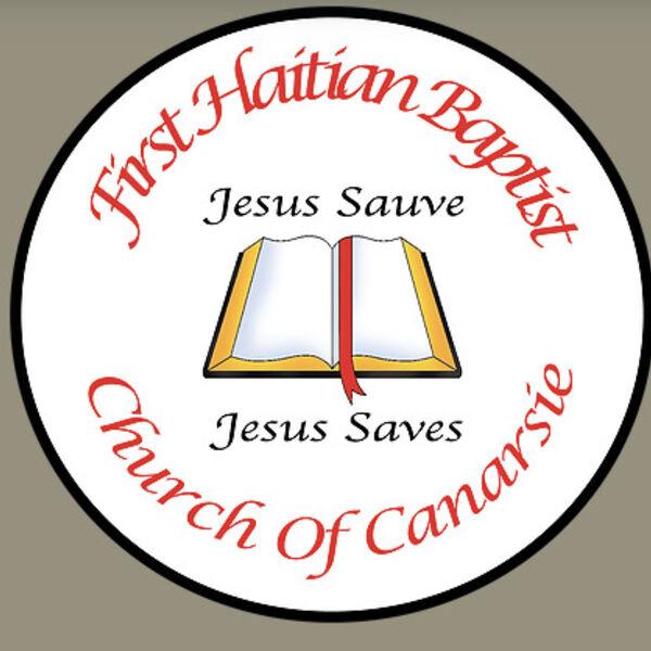 First Haitian Baptist Church of Canarsie Sermons Podcast Artwork Image